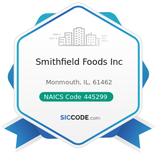 Smithfield Foods Inc - NAICS Code 445299 - All Other Specialty Food Stores