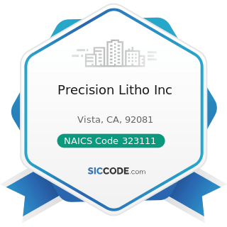 Precision Litho Inc - NAICS Code 323111 - Commercial Printing (except Screen and Books)