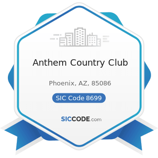 Anthem Country Club - SIC Code 8699 - Membership Organizations, Not Elsewhere Classified