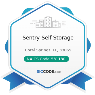 Sentry Self Storage - NAICS Code 531130 - Lessors of Miniwarehouses and Self-Storage Units
