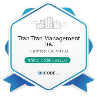 Tran Tran Management Inc - NAICS Code 561110 - Office Administrative Services