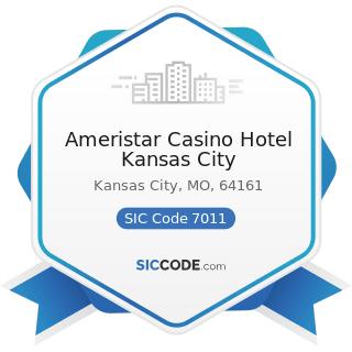Ameristar Casino Hotel Kansas City - SIC Code 7011 - Hotels and Motels