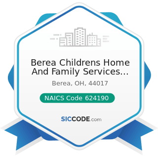 Berea Childrens Home And Family Services Foster Care Program - NAICS Code 624190 - Other...