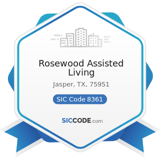 Rosewood Assisted Living - SIC Code 8361 - Residential Care