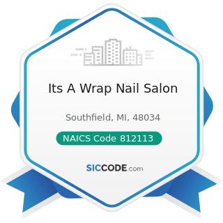 Its A Wrap Nail Salon - NAICS Code 812113 - Nail Salons