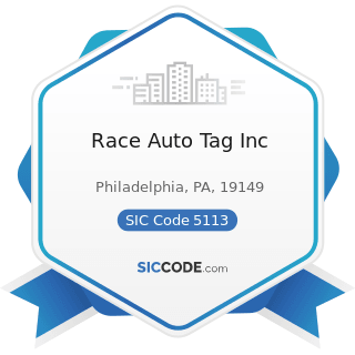 Race Auto Tag Inc - SIC Code 5113 - Industrial and Personal Service Paper