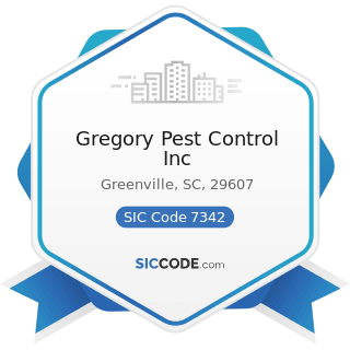Gregory Pest Control Inc - SIC Code 7342 - Disinfecting and Pest Control Services