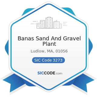 Banas Sand And Gravel Plant - SIC Code 3273 - Ready-Mixed Concrete