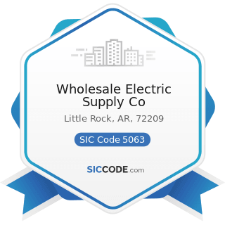 Wholesale Electric Supply Co - SIC Code 5063 - Electrical Apparatus and Equipment Wiring...