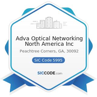 Adva Optical Networking North America Inc - SIC Code 5995 - Optical Goods Stores