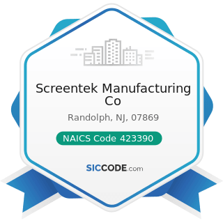 Screentek Manufacturing Co - NAICS Code 423390 - Other Construction Material Merchant Wholesalers