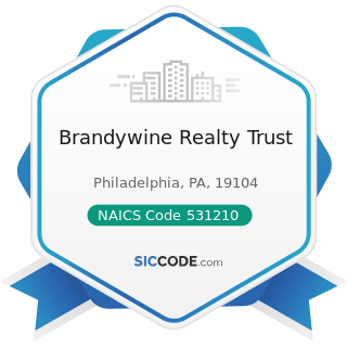 Brandywine Realty Trust - NAICS Code 531210 - Offices of Real Estate Agents and Brokers
