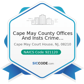 Cape May County Offices And Insts Crime Stoppers - NAICS Code 921120 - Legislative Bodies