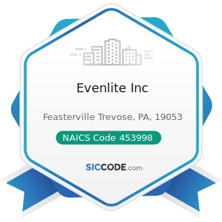 Evenlite Inc - NAICS Code 453998 - All Other Miscellaneous Store Retailers (except Tobacco...