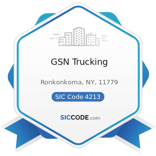 GSN Trucking - SIC Code 4213 - Trucking, except Local