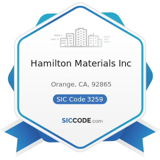 Hamilton Materials Inc - SIC Code 3259 - Structural Clay Products, Not Elsewhere Classified