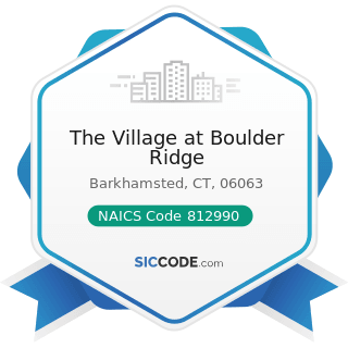 The Village at Boulder Ridge - NAICS Code 812990 - All Other Personal Services