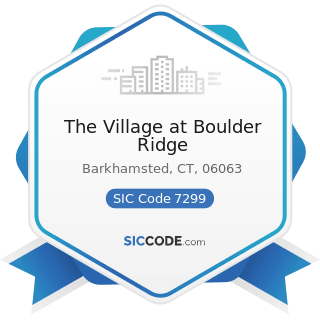 The Village at Boulder Ridge - SIC Code 7299 - Miscellaneous Personal Services, Not Elsewhere...