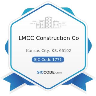 LMCC Construction Co - SIC Code 1771 - Concrete Work