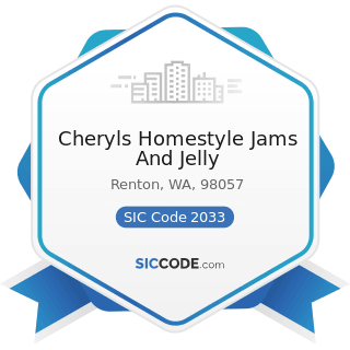 Cheryls Homestyle Jams And Jelly - SIC Code 2033 - Canned Fruits, Vegetables, Preserves, Jams,...