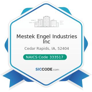 Mestek Engel Industries Inc - NAICS Code 333517 - Machine Tool Manufacturing