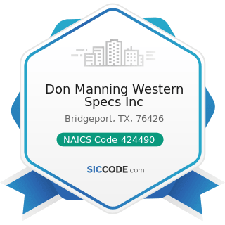Don Manning Western Specs Inc - NAICS Code 424490 - Other Grocery and Related Products Merchant...