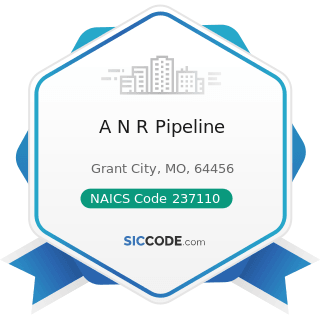 A N R Pipeline - NAICS Code 237110 - Water and Sewer Line and Related Structures Construction