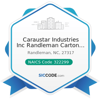 Caraustar Industries Inc Randleman Carton Plt - NAICS Code 322299 - All Other Converted Paper...