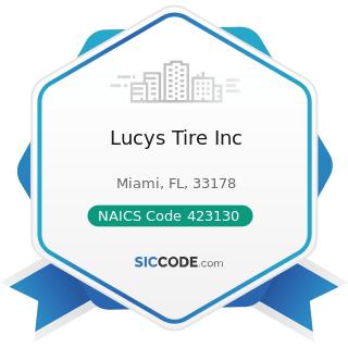 Lucys Tire Inc - NAICS Code 423130 - Tire and Tube Merchant Wholesalers