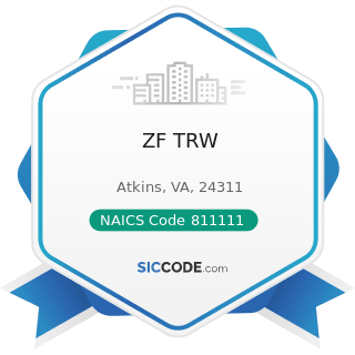ZF TRW - NAICS Code 811111 - General Automotive Repair