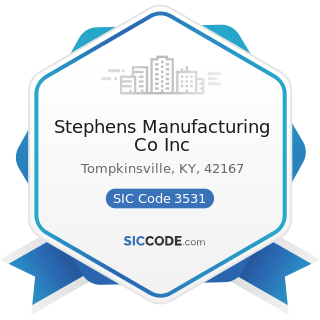 Stephens Manufacturing Co Inc - SIC Code 3531 - Construction Machinery and Equipment