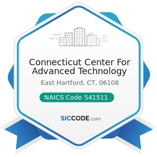 Connecticut Center For Advanced Technology - NAICS Code 541511 - Custom Computer Programming...
