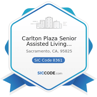 Carlton Plaza Senior Assisted Living Community - SIC Code 8361 - Residential Care