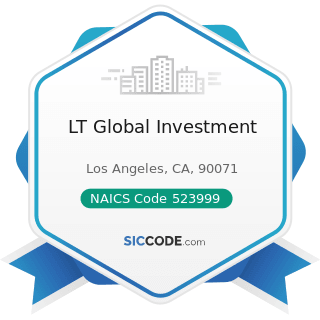 LT Global Investment - NAICS Code 523999 - Miscellaneous Financial Investment Activities