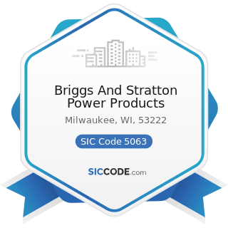 Briggs And Stratton Power Products - SIC Code 5063 - Electrical Apparatus and Equipment Wiring...