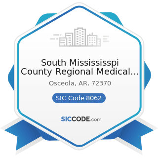South Missississpi County Regional Medical Center - SIC Code 8062 - General Medical and Surgical...