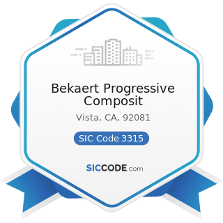 Bekaert Progressive Composit - SIC Code 3315 - Steel Wiredrawing and Steel Nails and Spikes