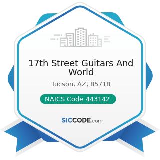17th Street Guitars And World - NAICS Code 443142 - Electronics Stores