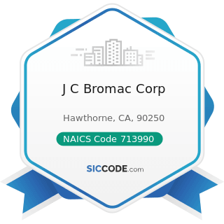 J C Bromac Corp - NAICS Code 713990 - All Other Amusement and Recreation Industries