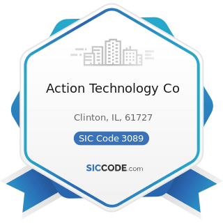 Action Technology Co - SIC Code 3089 - Plastics Products, Not Elsewhere Classified