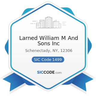 Larned William M And Sons Inc - SIC Code 1499 - Miscellaneous Nonmetallic Minerals, except Fuels