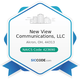 New View Communications, LLC - NAICS Code 423690 - Other Electronic Parts and Equipment Merchant...