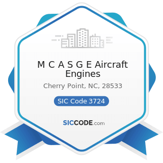 M C A S G E Aircraft Engines - SIC Code 3724 - Aircraft Engines and Engine Parts