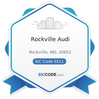 Rockville Audi - SIC Code 5511 - Motor Vehicle Dealers (New and Used)