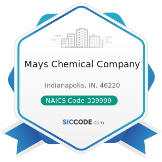 Mays Chemical Company - NAICS Code 339999 - All Other Miscellaneous Manufacturing