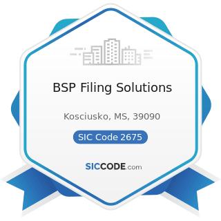 BSP Filing Solutions - SIC Code 2675 - Die-Cut Paper and Paperboard and Cardboard