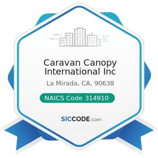 Caravan Canopy International Inc - NAICS Code 314910 - Textile Bag and Canvas Mills