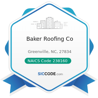 Baker Roofing Co - NAICS Code 238160 - Roofing Contractors