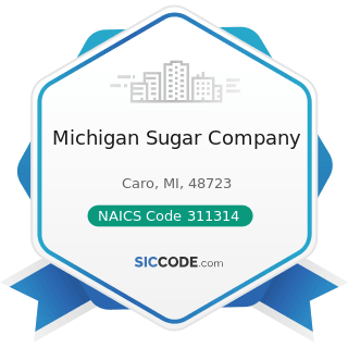 Michigan Sugar Company - NAICS Code 311314 - Cane Sugar Manufacturing