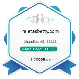 Paletasbetty.com - NAICS Code 311520 - Ice Cream and Frozen Dessert Manufacturing